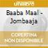 Baaba Maal - Jombaaja