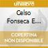 Celso Fonseca E Ronaldo Bastos - Juventude/Slow Motion...