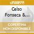 Celso Fonseca & Ronaldo Basto - Sorte