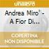 Andrea Miro' - A Fior Di Pelle
