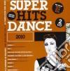SUPER HITS DANCE 2010
