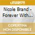 Nicole Brand - Forever With Me