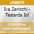 Iva Zanicchi - Testarda Io!