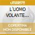 L'UOMO VOLANTE (SanRemo)
