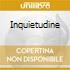 INQUIETUDINE