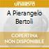 A Pierangelo Bertoli