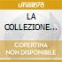LA COLLEZIONE COMPLETA/2CDx1