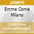 EMME COME MILANO
