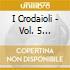 I Crodaioli - Vol. 5 Calastoria