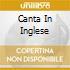 CANTA IN INGLESE