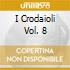 I CRODAIOLI VOL. 8