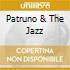 PATRUNO & THE JAZZ