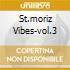 ST.MORIZ VIBES-VOL.3