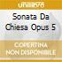 SONATA DA CHIESA OPUS 5