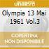 OLYMPIA 13 MAI 1961 VOL.3