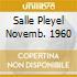 SALLE PLEYEL NOVEMB. 1960