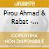 Pirou Ahmad & Rabat - Morocco - Gharnati Music