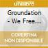 Groundation - We Free Again