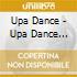 UPA DANCE