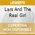 LARS & THE REAL GIRL (L. E UNA RAGAZZA T