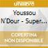 Youssou N'Dour - Super Etoile Dakar Vol.4
