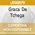 GRACA DE TCHEGA
