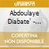 Abdoulaye Diabate' - Samory