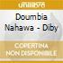 Doumbia Nahawa - Diby