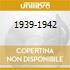 1939-1942