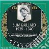 Slim Gaillard - 1939-1940