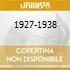 1927-1938