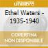 Ethel Waters - 1935-1940