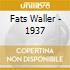 Fats Waller - 1937