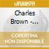 Charles Brown - 1944-1945