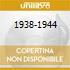 1938-1944