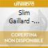 Slim Gaillard - 1946