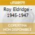 Roy Eldridge - 1945-1947