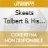 Skeets Tolbert & His Gents - 1940-1942