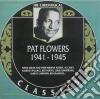 Pat Flowers - 1941-1945