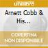 Arnett Cobb & His Orchestra - 1946-1947