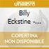 Billy Eckstine - 1947