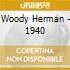 Woody Herman - 1940