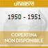 1950 - 1951