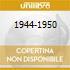 1944-1950