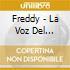 Freddy - La Voz Del Sentimento