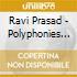 POLYPHONIES (INDIA)