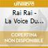 Rai Rai - La Voice Du Maghreb Vol.3