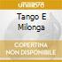 TANGO E MILONGA