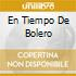 EN TIEMPO DE BOLERO