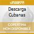 DESCARGA CUBANAS